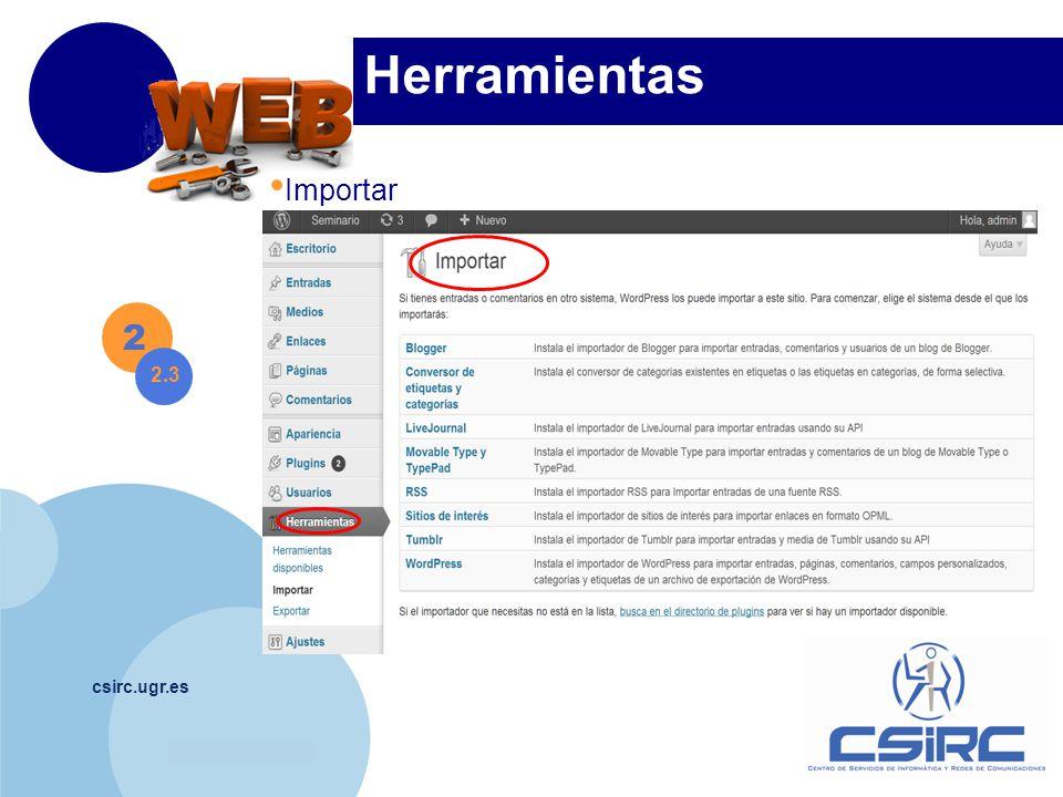 www.company.com csirc.ugr.es Herramientas 2 2.3 Importar