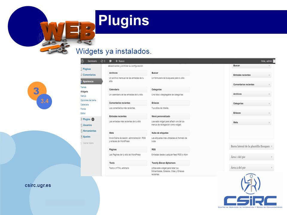 www.company.com csirc.ugr.es Plugins 3 3.4 Widgets ya instalados.