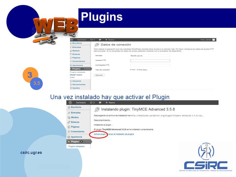 www.company.com csirc.ugr.es Plugins 3 3.5 Una vez instalado hay que activar el Plugin