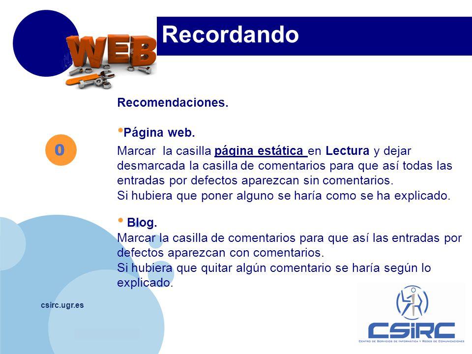 www.company.com csirc.ugr.es Recordando Recomendaciones.