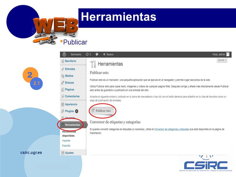 www.company.com csirc.ugr.es Herramientas 2 2.1 Publicar