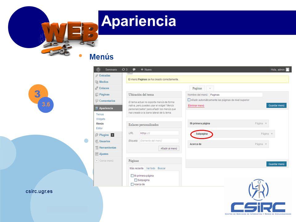 www.company.com csirc.ugr.es Apariencia Menús 3 3.6
