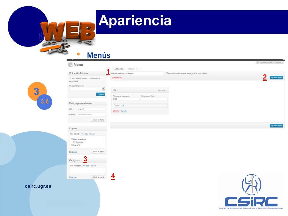 www.company.com csirc.ugr.es Apariencia Menús 1 2 3 4 3 3.6