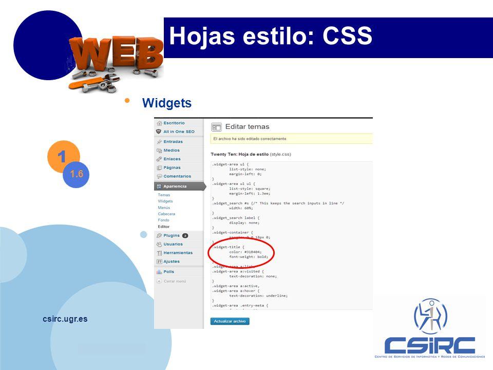 www.company.com csirc.ugr.es Hojas estilo: CSS 1 1.6 Widgets