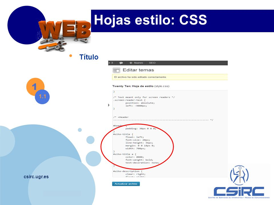 www.company.com csirc.ugr.es Hojas estilo: CSS 1 1.2 Cambiar fondo
