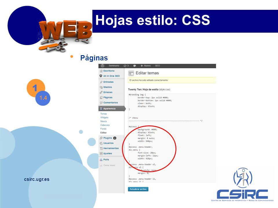 www.company.com csirc.ugr.es Hojas estilo: CSS 1 1.5 Entradas