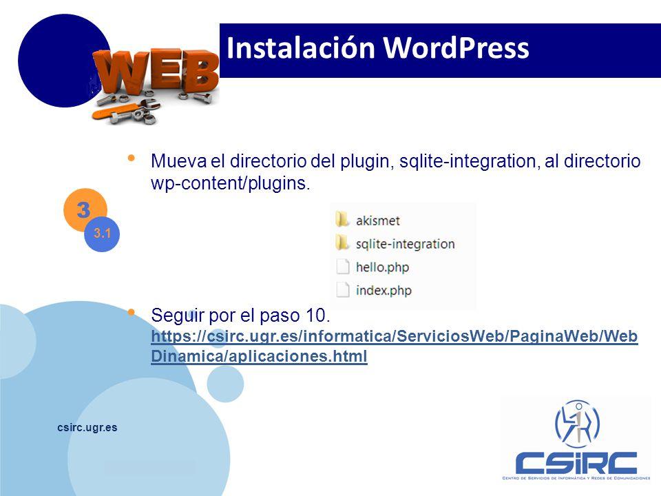 www.company.com csirc.ugr.es 3 3.1 Seguir por el paso 7 https://csirc.ugr.es/informatica/ServiciosCorporativos/PaginaWeb/WebDin amica/aplicaciones.htm
