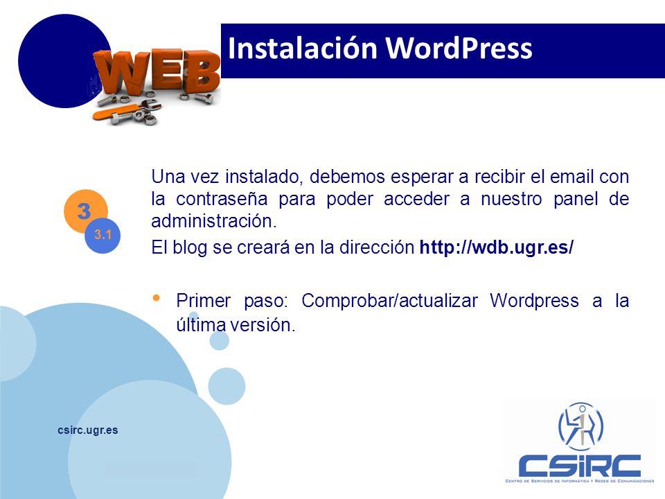 www.company.com csirc.ugr.es 3 3.1 Una vez instalado, debemos esperar a recibir el email con la contraseña para poder acceder a nuestro panel de admin