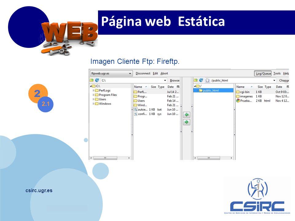 www.company.com csirc.ugr.es Editor páginas Web. Dreamweaver KompoZer 2 2.1 Página web Estática