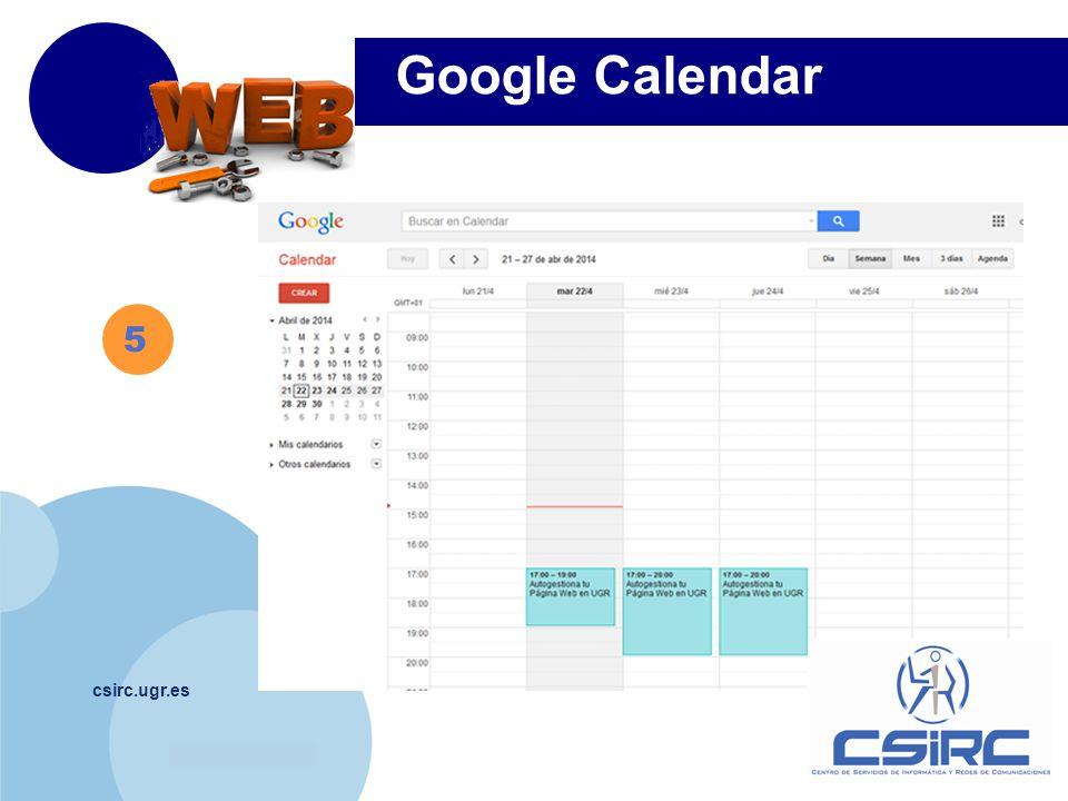 www.company.com csirc.ugr.es 5 Google Calendar