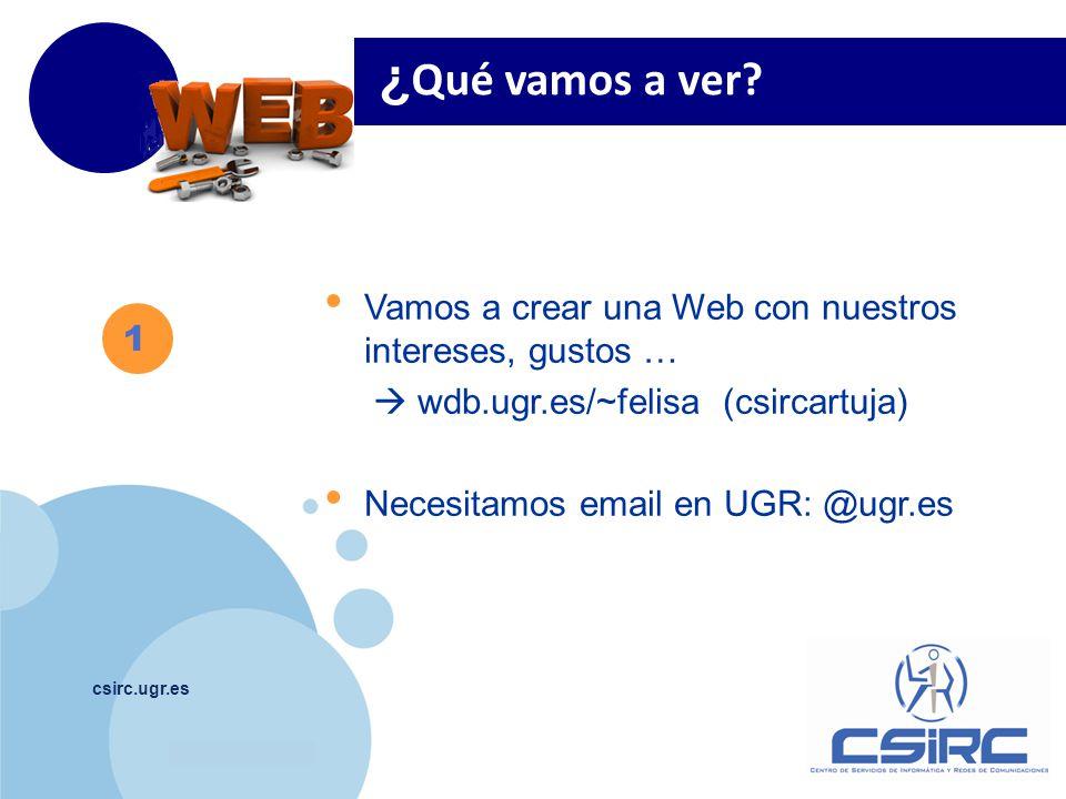 www.company.com csirc.ugr.es ¿ Qué vamos a ver.
