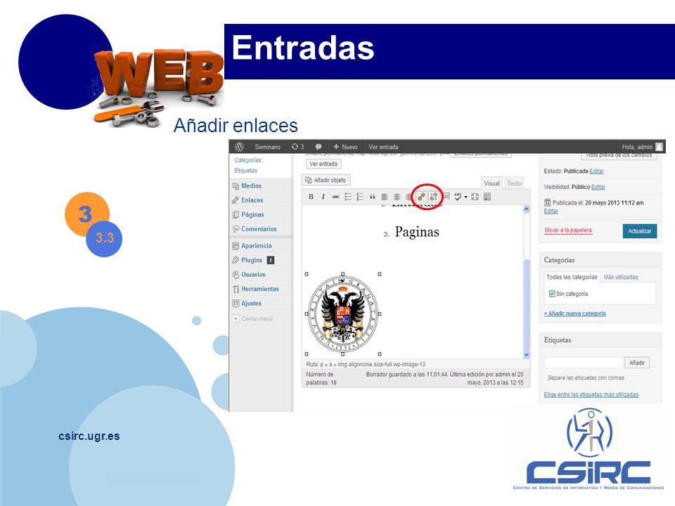 www.company.com csirc.ugr.es 3 3.3 Entradas Añadir enlaces
