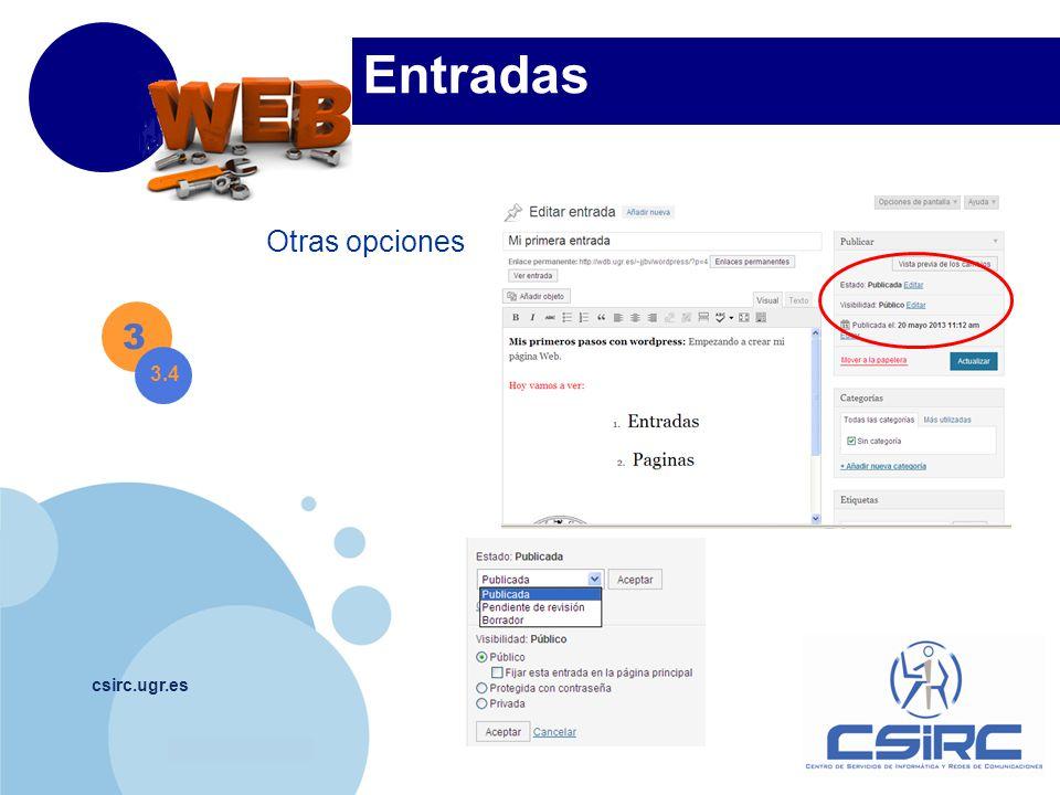www.company.com csirc.ugr.es 3 3.4 Entradas Otras opciones