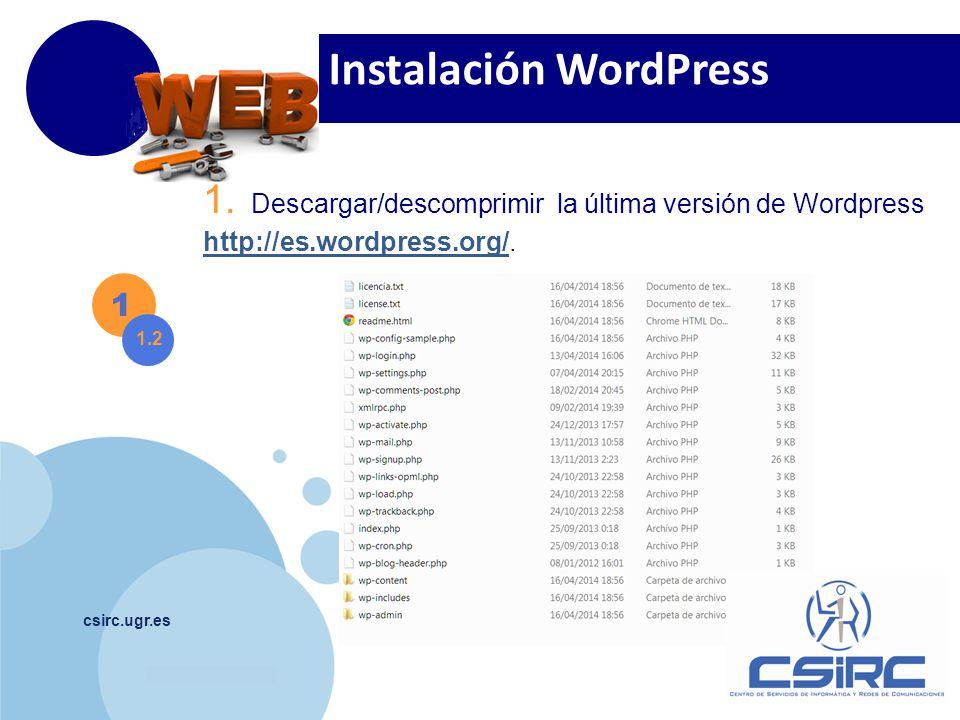 www.company.com csirc.ugr.es 1 1.2 Instalación WordPress Descargue la última versión del plugin pdo.