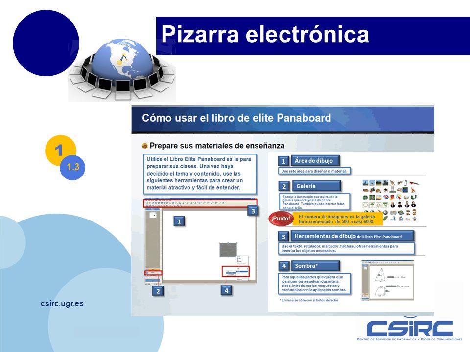 www.company.com Pizarra electrónica csirc.ugr.es 1 1.3