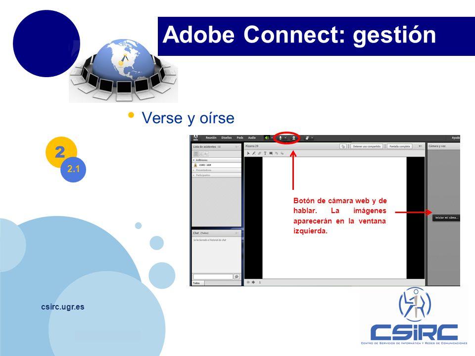 www.company.com csirc.ugr.es Verse y oírse 2 Botón de cámara web y de hablar.