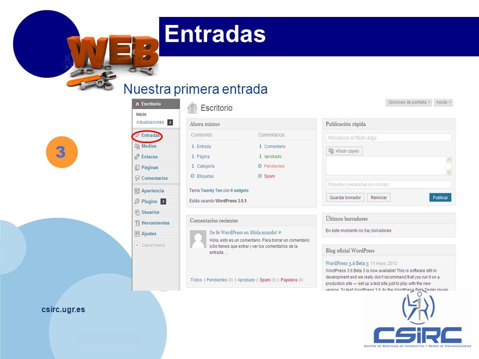 www.company.com csirc.ugr.es 3 Entradas Nuestra primera entrada