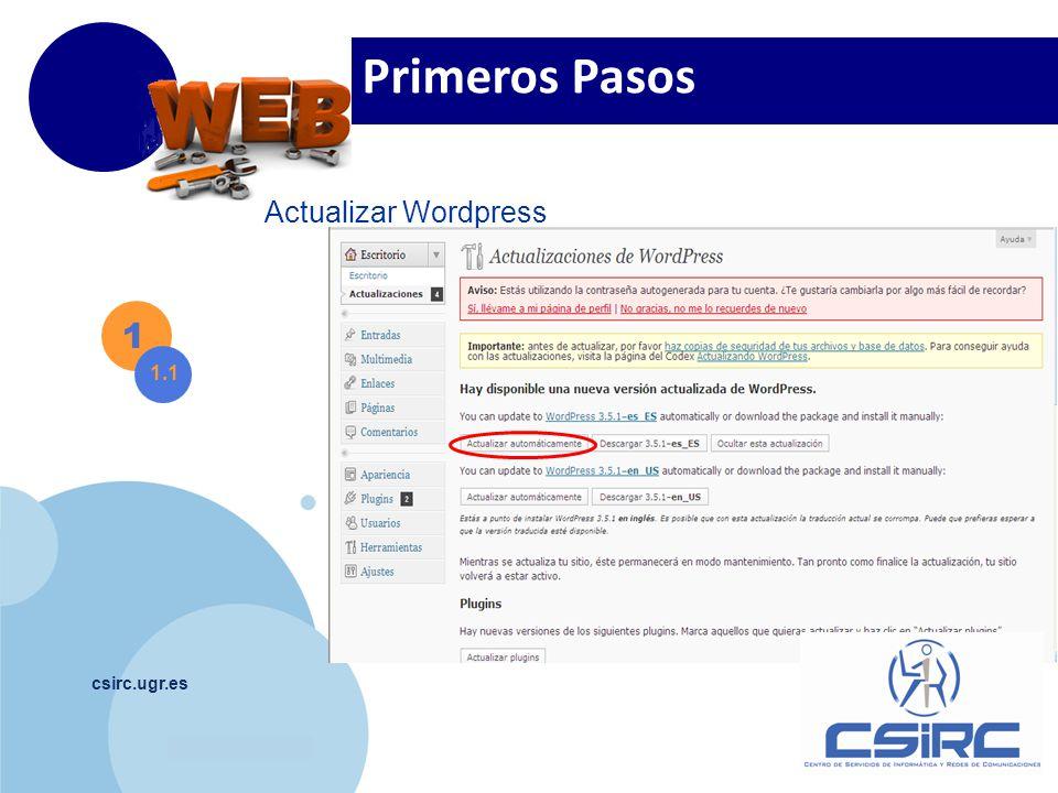 www.company.com csirc.ugr.es 1 1.1 Primeros Pasos Actualizar Wordpress