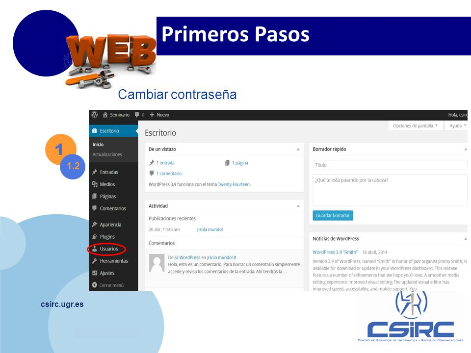 www.company.com csirc.ugr.es 1 1.2 Primeros Pasos Cambiar contraseña