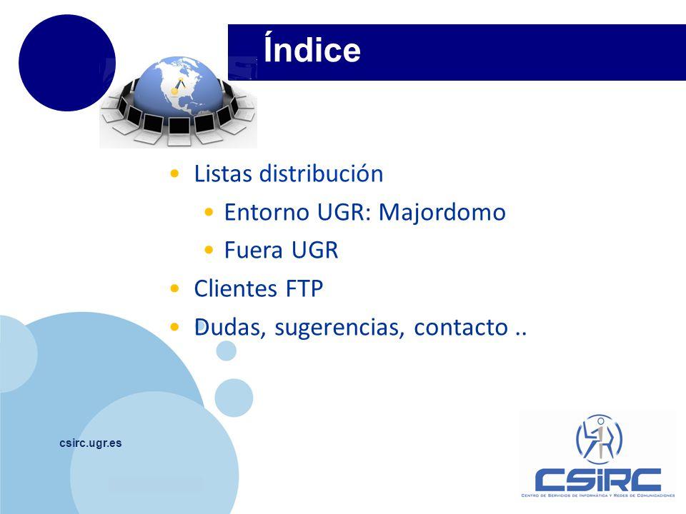 www.company.com csirc.ugr.es Listas distribución 1 o listas correo.