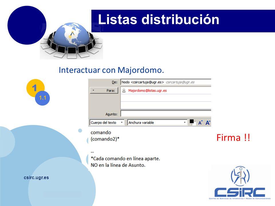 www.company.com csirc.ugr.es Listas distribución Funcionalidad.