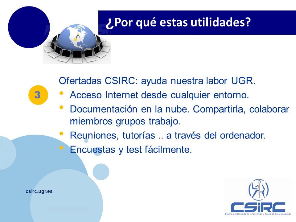 www.company.com csirc.ugr.es ¿ Por qué estas utilidades.