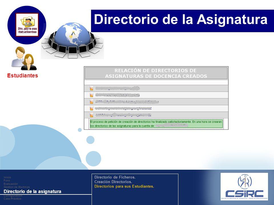 www.company.com Estudiantes Inicio Foro Evaluación Gestion de Alumnos Directorio de la asignatura Configuración Caso Práctico Directorio de Ficheros.
