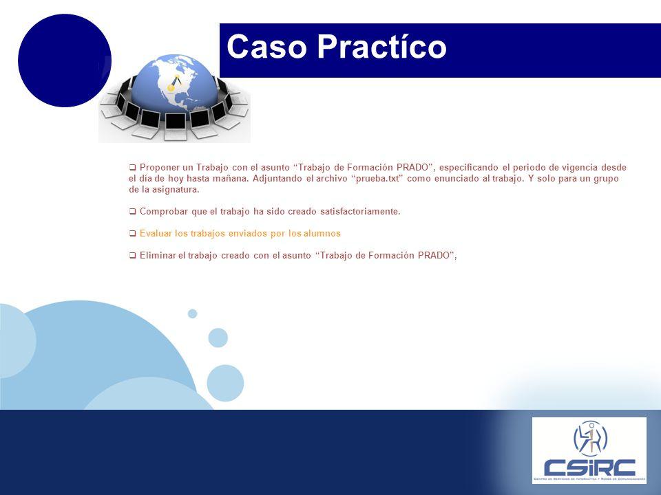 www.company.com Inicio Foro Evaluación Gestion de Alumnos Directorio de la asignatura Configuración Caso Práctico Proponer un Trabajo con el asunto Tr