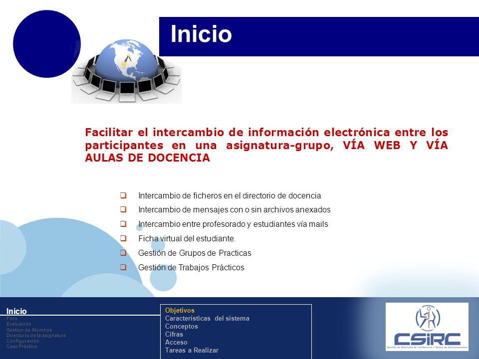 www.company.com Inicio Facilitar el intercambio de información electrónica entre los participantes en una asignatura-grupo, VÍA WEB Y VÍA AULAS DE DOC