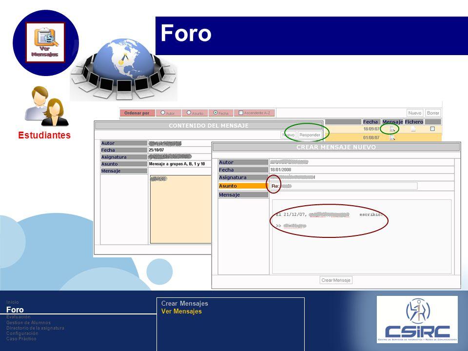www.company.com Inicio Foro Evaluación Gestion de Alumnos Directorio de la asignatura Configuración Caso Práctico Crear Mensajes Ver Mensajes Foro Est