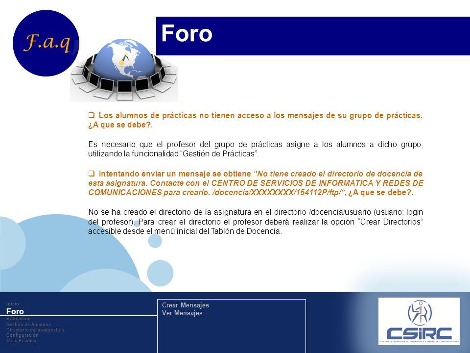 www.company.com Inicio Foro Evaluación Gestion de Alumnos Directorio de la asignatura Configuración Caso Práctico Crear Mensajes Ver Mensajes Los alum