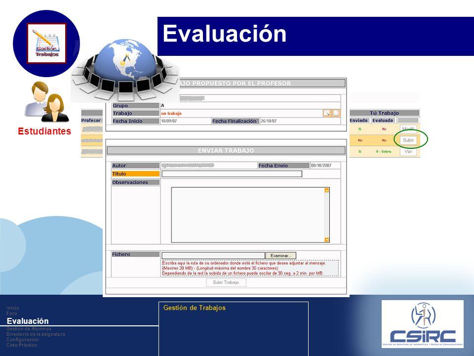 www.company.com Inicio Foro Evaluación Gestion de Alumnos Directorio de la asignatura Configuración Caso Práctico Gestión de Trabajos Estudiantes Eval