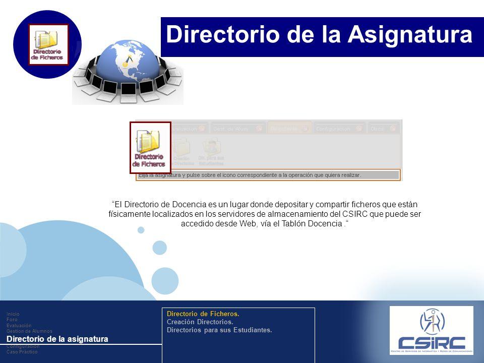 www.company.com El Directorio de Docencia es un lugar donde depositar y compartir ficheros que están físicamente localizados en los servidores de almacenamiento del CSIRC que puede ser accedido desde Web, vía el Tablón Docencia.
