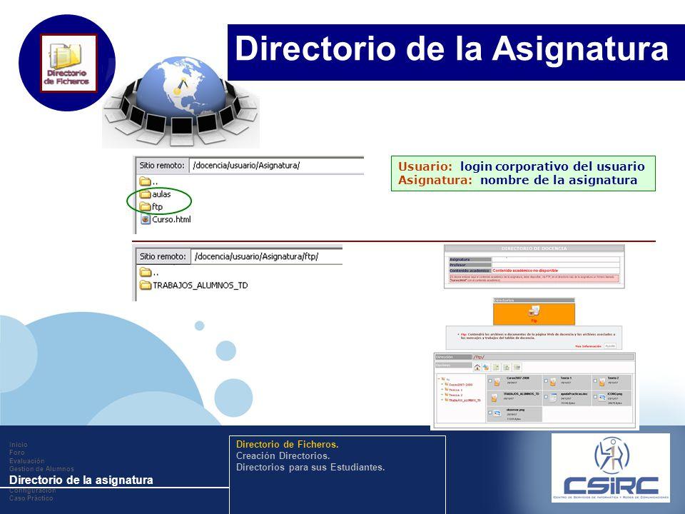 www.company.com Usuario: login corporativo del usuario Asignatura: nombre de la asignatura Inicio Foro Evaluación Gestion de Alumnos Directorio de la
