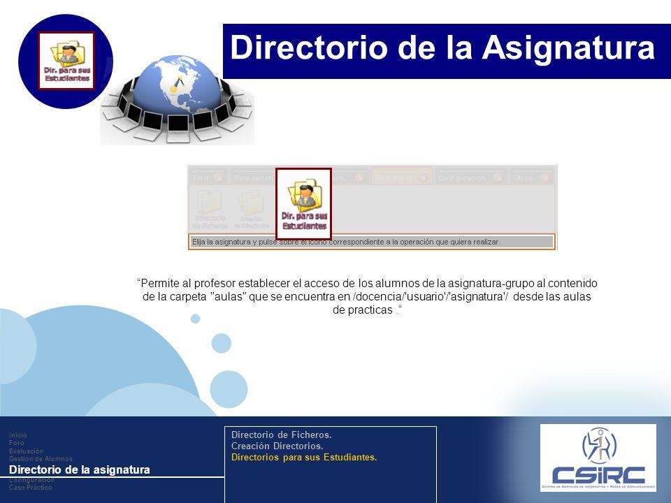 www.company.com Permite al profesor establecer el acceso de los alumnos de la asignatura-grupo al contenido de la carpeta