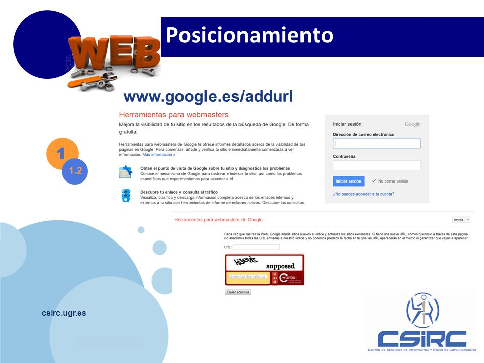 www.company.com csirc.ugr.es 1 1.2 Posicionamiento www.google.es/addurl
