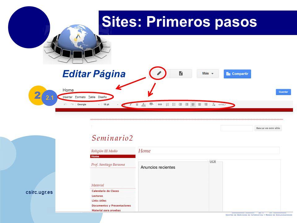 www.company.com Sites: Primeros pasos csirc.ugr.es Editar Página 2 2.1
