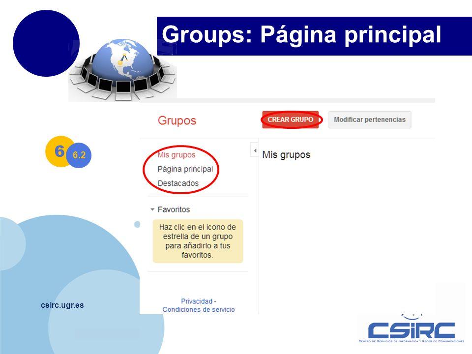 www.company.com Groups: Página principal csirc.ugr.es 6 6.2