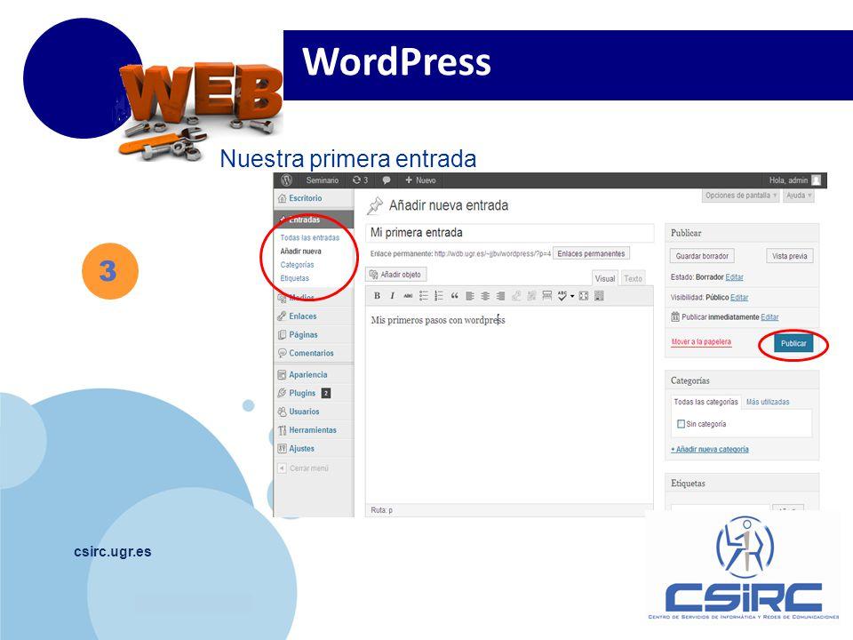 www.company.com csirc.ugr.es 3 Nuestra primera entrada WordPress