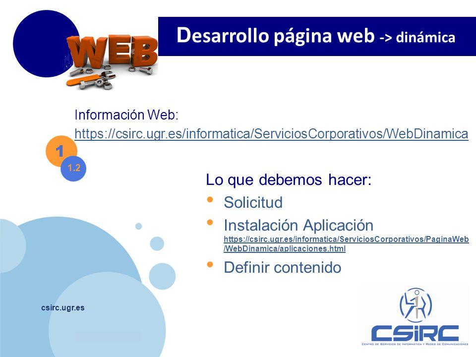 www.company.com csirc.ugr.es Escritorio de WordPress http://wdb.ugr.es/~usuario /wp-admin Visualizar la pagina http://wdb.ugr.es/~usuario WordPress 3