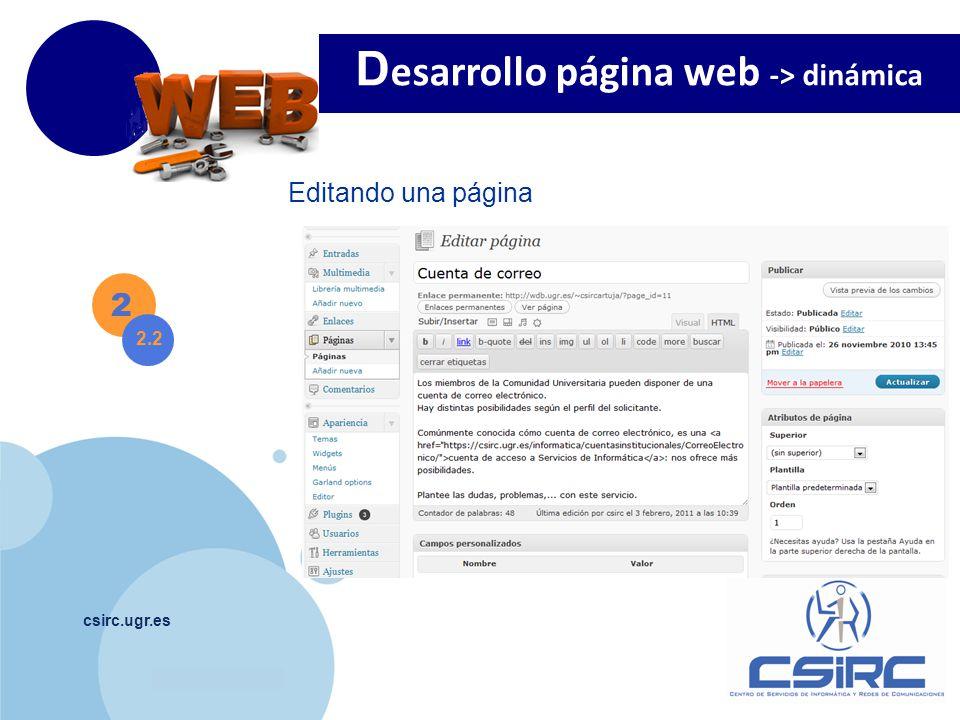 www.company.com csirc.ugr.es 2 2.2 D esarrollo página web -> dinámica Editando una página