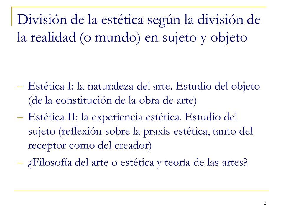 3 Nacimiento de la estética Alexander Gottlieb Baumgarten (Aesthetica, 1753) Conocimiento sensible vs.