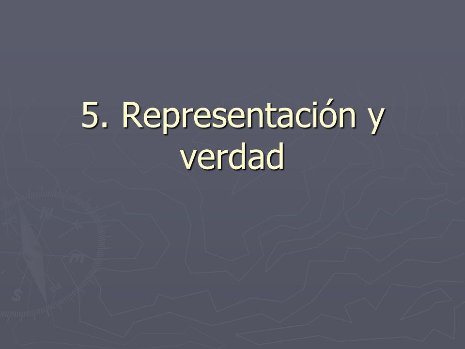 5. Representación y verdad