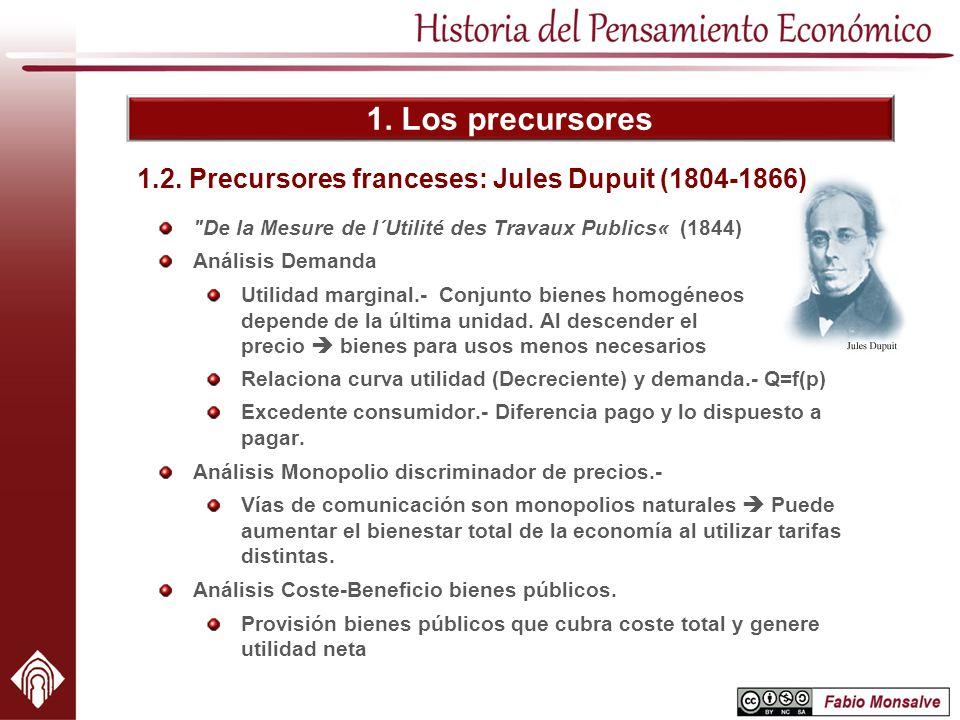 1. Los precursores 1.2. Precursores franceses: Jules Dupuit (1804-1866)
