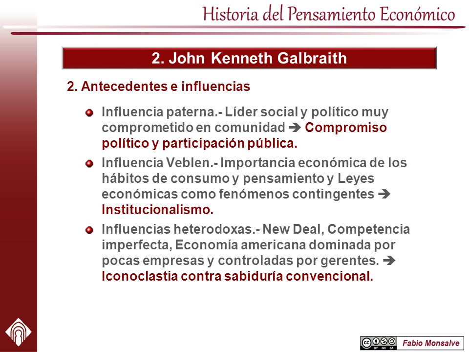 2.John Kenneth Galbraith Estancia en Cambridge. Keynesianismo.