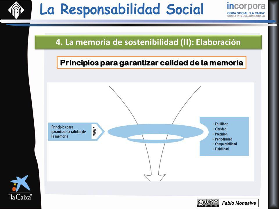 4. La memoria de sostenibilidad (II): Elaboración Principios para garantizar calidad de la memoria