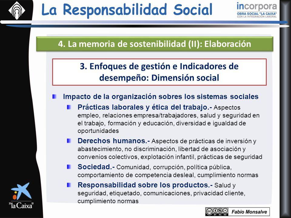 4. La memoria de sostenibilidad (II): Elaboración Impacto de la organización sobres los sistemas sociales Prácticas laborales y ética del trabajo.- As