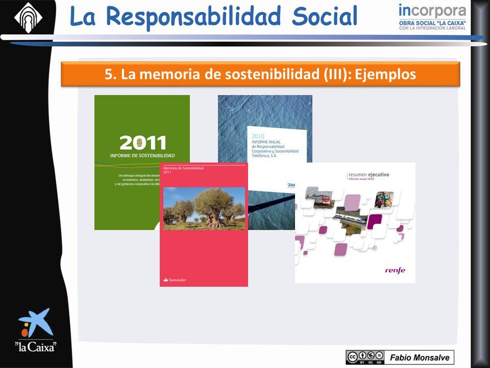 5. La memoria de sostenibilidad (III): Ejemplos