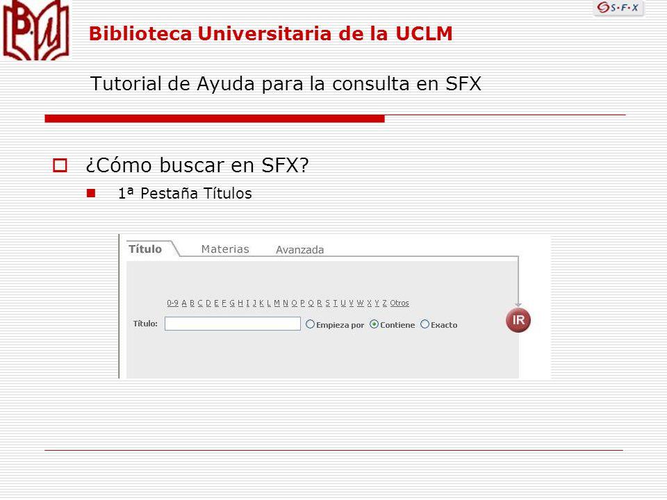Tutorial de Ayuda para la consulta en SFX ¿Cómo buscar en SFX.