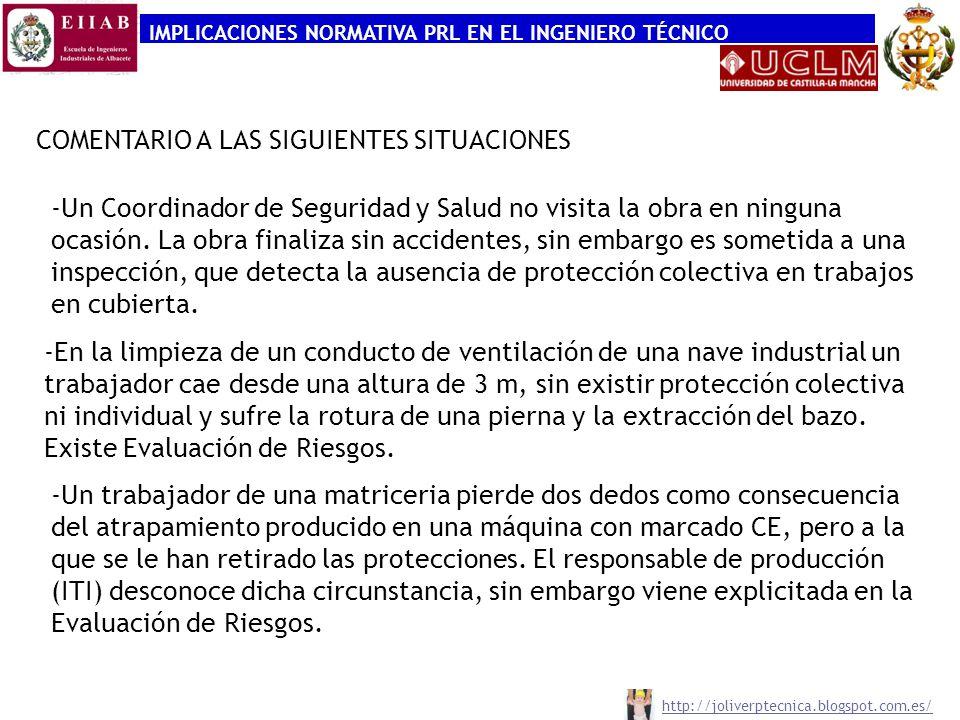 IMPLICACIONES NORMATIVA PRL EN EL INGENIERO TÉCNICO -Un Coordinador de Seguridad y Salud no visita la obra en ninguna ocasión.